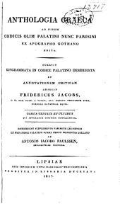 Anthologia graeca ad fidem codicis: dim palatini nunc parisini ex apography gothan edita, Τόμος 3