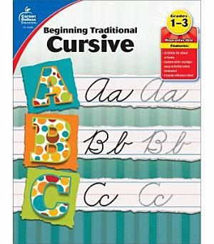 Beginning Traditional Cursive  Grades 1   3