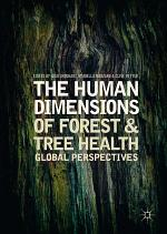 The Human Dimensions of Forest and Tree Health