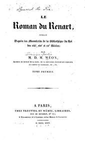 Le Roman du Renart: publié d'après les manuscrits de la Bibliothéque du roi des XIIJe, XIVe et XVe siècles, Volume1