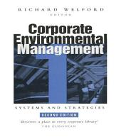 Corporate Environmental Management 1: Systems and strategies, Edition 2