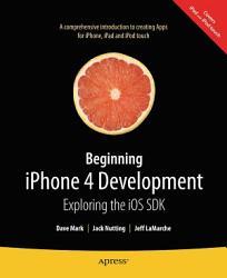 Beginning Iphone 4 Development Book PDF