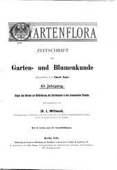 Gartenflora: Blätter für Garten- und Blumenkunde, Band 43