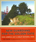 New Guardians for the Golden Gate
