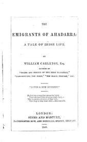 The Emigrants of Ahadarra: A Tale of Irish Life