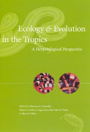 Ecology & Evolution in the Tropics