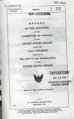 Report on the Activities of the Committee on Finance of the United States..., March 31, 2009, 111-1 Senate Report 111-13, *