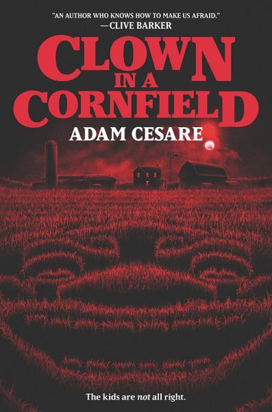 Download Clown in a Cornfield Book