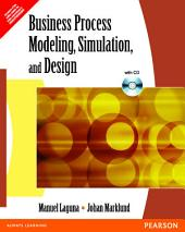 Business Process Modeling, Simulation and Design: