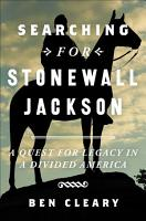 Searching for Stonewall Jackson PDF