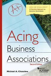 Acing Business Associations: Edition 2