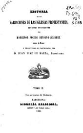Historia de las variaciones de las iglesias protestantes: Volumen 2