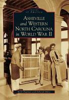 Asheville and Western North Carolina in World War II PDF