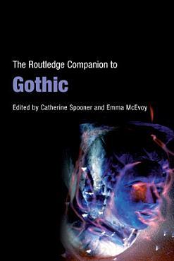 The Routledge Companion to Gothic PDF