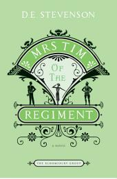 Mrs. Tim of the Regiment: A Novel