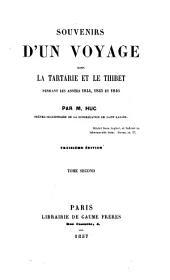 Souvenirs d'un voyage dans la Tartarie et le Thibet pendant les années 1844, 1845 et 1846: Volume2