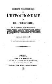 Histoire philosophique de l'hypochondrie et de l'hystérie