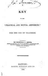 "A Key to the ""Practical and Mental Arithmetic"": For the Use of Teachers"