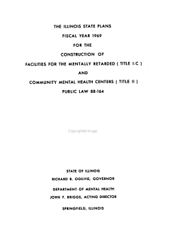 The Illinois State Plans  Fiscal Year     for the Construction of Facilities for the Mentally Retarded  Title I C  and Community Mental Health Centers  Title II  Public Law 88 164 PDF