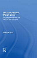Moscow And The Polish Crisis PDF