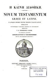 Hè kainè diathèkè: Novum Testamentum, graece et latine