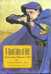 A Good Idea of Hell: Letters from a Chasseur À Pied