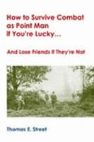 How to Survive Combat as Point Man If You re Lucky    PDF