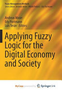 Applying Fuzzy Logic for the Digital Economy and Society PDF
