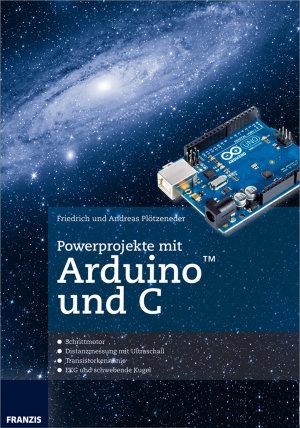 Powerprojekte mit Arduino und C PDF