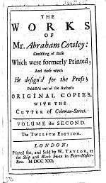 The Works of Mr. Abraham Cowley. In Three Volumes, Etc