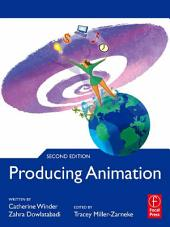 Producing Animation: Edition 2