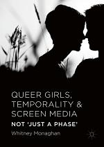 Queer Girls, Temporality and Screen Media