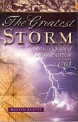 Greatest Storm: Britain's Night of Destruction, November 1703