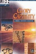 Glory and Captivity