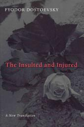 The Insulted and Injured
