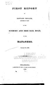 Report of ... Engineer in Chief of the Sunbury and Erie Railroad, to the Managers: Volumes 1-2