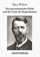 Die protestantische Ethik und der Geist des Kapitalismus PDF