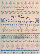 101 Ideas for Embroidery on Paper PDF