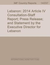 Lebanon: 2014 Article IV Consultation-Staff Report; Press Release; and Statement by the Executive Director for Lebanon