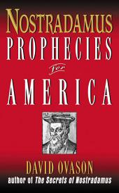 Nostradamus: Prophecies for America
