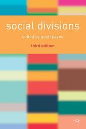 Social Divisions: Edition 3