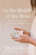 In the Middle of the Mess PDF