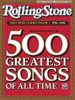 Rolling Stone Sheet Music Classics, Volume 1: 1950s-1960s