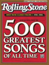Rolling Stone Sheet Music Classics, Volume 1: 1950s-1960s: Piano/Vocal/Chords Sheet Music Songbook Collection