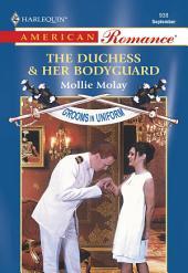 The Duchess & Her Bodyguard