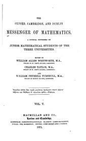 The Messenger of Mathematics ...: Volume 5