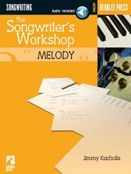 The Songwriter s Workshop  Melody PDF