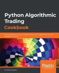 Python Algorithmic Trading Cookbook Book PDF