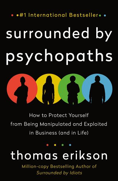 Download Surrounded by Psychopaths Book