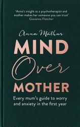 Mind Over Mother Book PDF